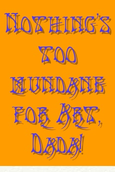 dada-mundane